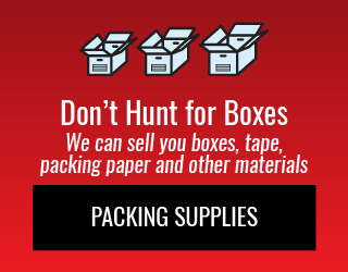 Don't Hunt for Boxes: We can sell you boxes, tape, packing paper and other materials: Packing Supplies