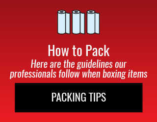 How to Pack: Here are the guidelines our professionals follow when boxing items: Packing Tips